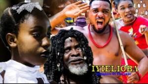 Iyielioba (Daughter Of The Gods) Season 2 - 2019 Nollywood Movie